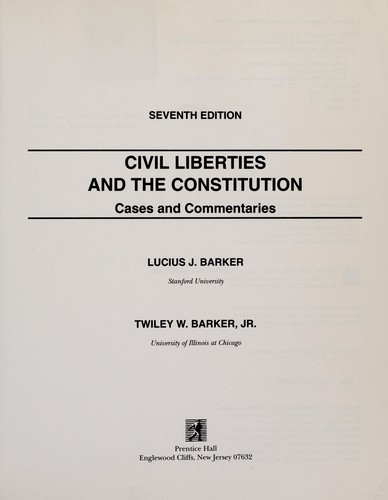 Civil liberties and the Constitution by Lucius Jefferson Barker
