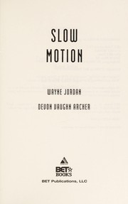 Cover of: Slow motion