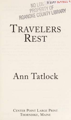 Travelers rest by Ann Tatlock