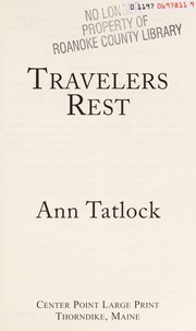 Cover of: Travelers rest | Ann Tatlock