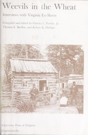 Cover of: Weevils in the wheat : interviews with Virginia ex-slaves |
