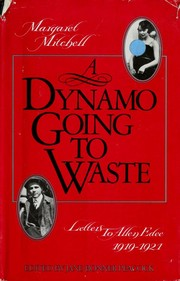 Cover of: A dynamo going to waste | Margaret Mitchell