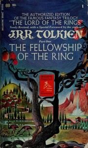Cover of: The authorized edition of the famous fantasy trilogy of The lord of the rings | J.R.R. Tolkien