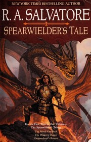 Cover of: Spearwielder's tale | R. A. Salvatore