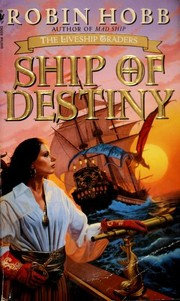 Cover of: Ship of Destiny (The Liveship Traders, Book 3)