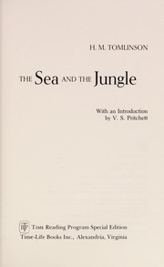 Cover of: The sea and the jungle | H. M. Tomlinson