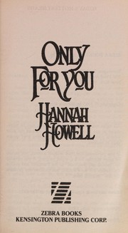 Cover of: Only for you | Hannah Howell