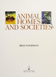Cover of: Animal homes and societies | Billy Goodman