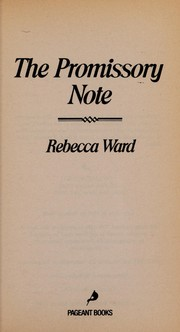 Cover of: The promissory note | Rebecca Ward