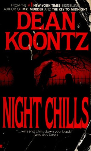 Night chills by Dean R. Koontz.