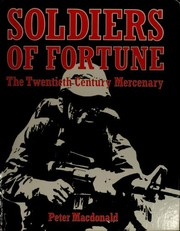 Cover of: Soldiers of fortune | Peter G. Macdonald