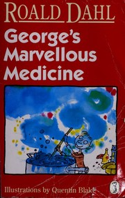 Cover of: George's marvellous medicine
