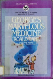 Cover of: George's marvelous medicine