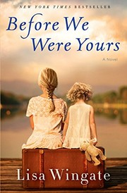 Cover of: Before We Were Yours: A Novel