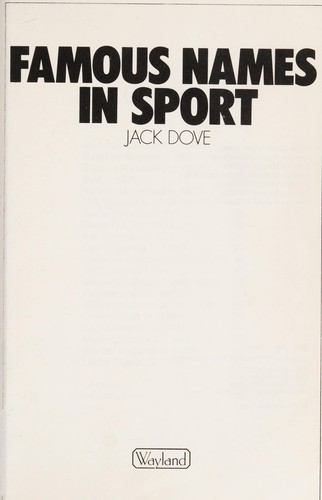 Famous names in sport by Jack Dove