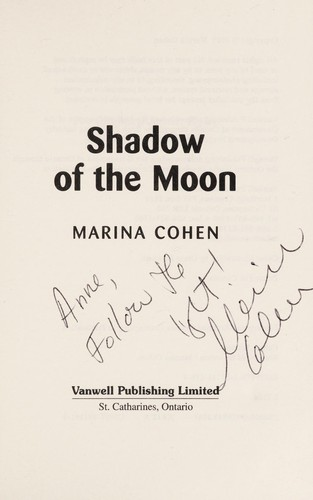 Shadow of the moon by Marina Cohen