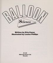 Cover of: Balloon science | Etta Kaner