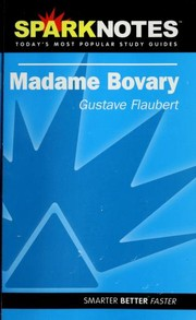 Cover of: Spark Notes Madame Bovary | Gustave Flaubert