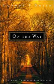 Cover of: On The Way: A Guide to Christian Spirituality