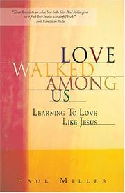 Cover of: Love Walked Among Us