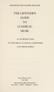 Cover of: The listener's guide to classical music: an introduction to the great classical composers and their works