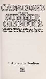 Cover of: Canadians in the Summer Olympics | J. Alexander Poulton