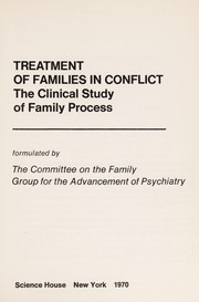 Cover of: Treatment of families in conflict | Group for the Advancement of Psychiatry. Committee on the Family.
