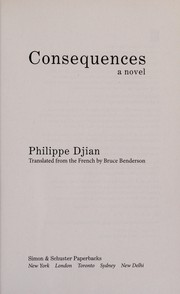 Cover of: Consequences | Philippe Djian