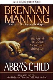 Abba's Child by Brennan Manning