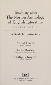 Cover of: Teaching with the Norton anthology of English literature | Alfred David
