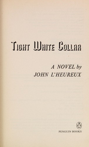 Tight white collar by John L'Heureux