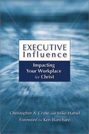 Executive Influence by Christopher Crane, Mike Hamel