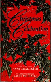 Cover of: Christmas celebration | Anne McAllister