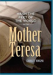 Cover of: Wash the Feet of the World With Mother Teresa