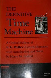 Cover of: The Definitive Time Machine | Harry M. Geduld