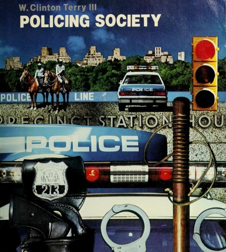 Policing society by W. Clinton Terry