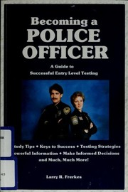 Cover of: Becoming a police officer | Larry R. Frerkes