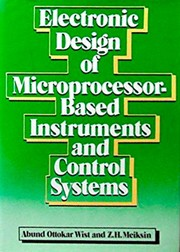 Cover of: Electronic design of microprocessor-based instruments and control systems | Abund Ottokar Wist