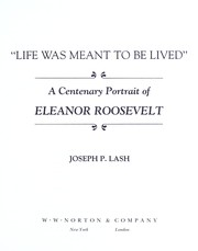 Cover of: Life was meant to be lived | Lash, Joseph P.