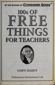 Cover of: 100s of Free Things for Teachers