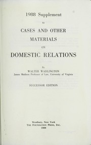 Cover of: 1988 Supplement to Cases and other Materials on Domestic Relations (University Casebook Series, Successor Edition)