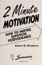 Cover of: 2 minute motivation | Robert W. Wendover