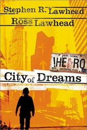 Cover of: City of dreams | Stephen R. Lawhead