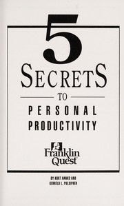Cover of: 5 secrets to personal productivity