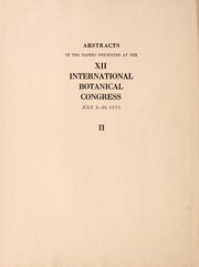 Cover of: Abstracts of the papers presented at the XII International Botanical Congress, July 3-10, 1975 |