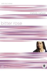 Bitter rose: color me crushed