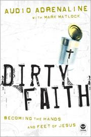 Cover of: Dirty Faith | Audio Adrenaline