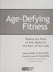 Cover of: Age-defying fitness : making the most of your body for the rest of your life