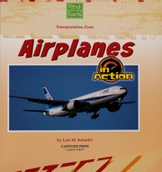 Cover of: Airplanes in action | Lola M. Schaefer