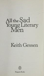 Cover of: All the sad young literary men | Keith Gessen
